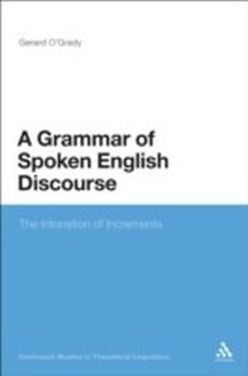 Grammar of Spoken English Discourse