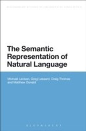 Semantic Representation of Natural Language