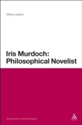 Iris Murdoch: Philosophical Novelist