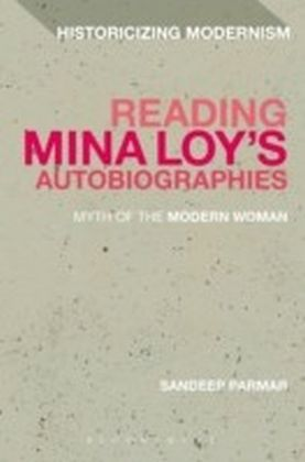 Reading Mina Loy's Autobiographies