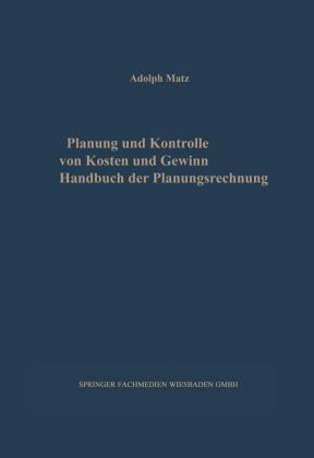 Planung und Kontrolle von Kosten und Gewinn