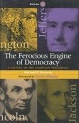 Ferocious Engine of Democracy