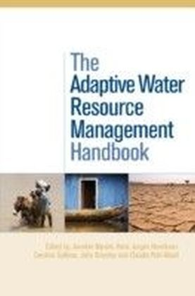 Adaptive Water Resource Management Handbook