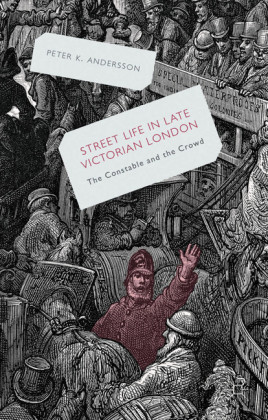 Streetlife in Late Victorian London