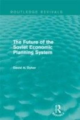 Future of the Soviet Economic Planning System