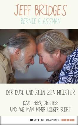 Der Dude und sein Zen Meister