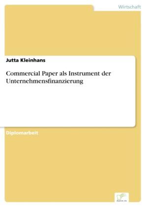 Commercial Paper als Instrument der Unternehmensfinanzierung