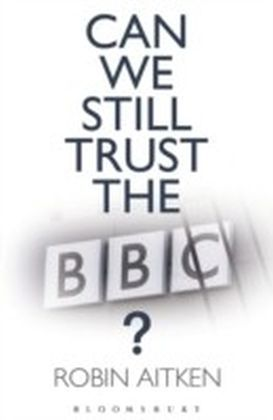 Can We Still Trust the BBC?