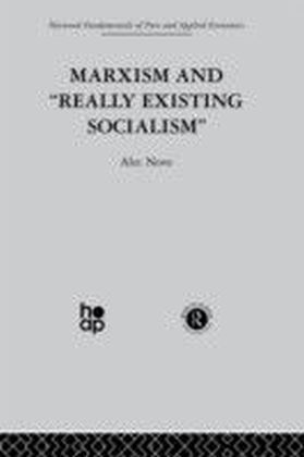 Marxism and 'Really Existing Socialism'