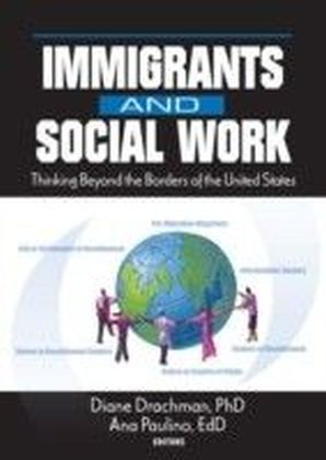 Immigrants and Social Work