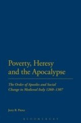 Poverty, Heresy, and the Apocalypse