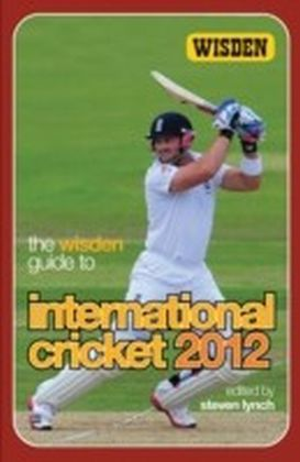 Wisden Guide to International Cricket 2012