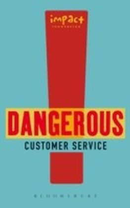 Dangerous Customer Service