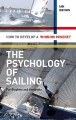 Psychology of Sailing for Dinghies and Keelboats