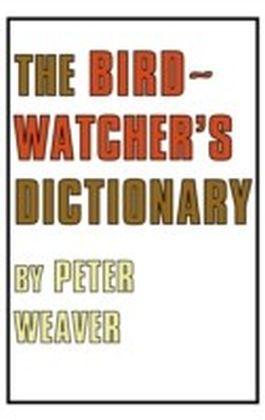 Birdwatcher's Dictionary