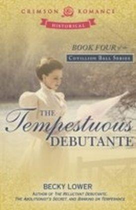 Tempestuous Debutante