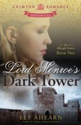 Lord Monroe's Dark Tower