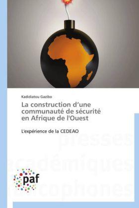 La construction d une communauté de sécurité en Afrique de l'Ouest