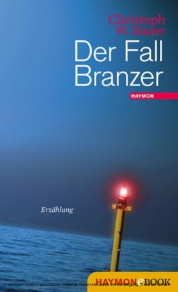 Der Fall Branzer