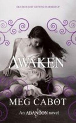 Abandon: Awaken