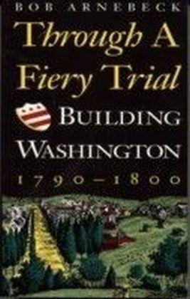 Through a Fiery Trial