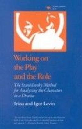 Working on the Play and the Role