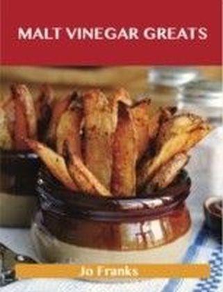 Malt Vinegar Greats: Delicious Malt Vinegar Recipes, The Top 41 Malt Vinegar Recipes