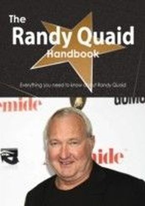 Randy Quaid Handbook - Everything you need to know about Randy Quaid
