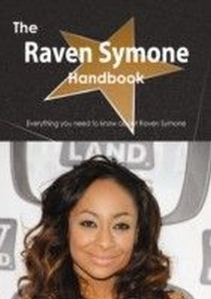 Raven Symone Handbook - Everything you need to know about Raven Symone