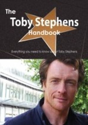 Toby Stephens Handbook - Everything you need to know about Toby Stephens