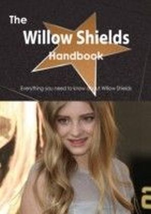 Willow Shields Handbook - Everything you need to know about Willow Shields