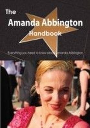 Amanda Abbington Handbook - Everything you need to know about Amanda Abbington