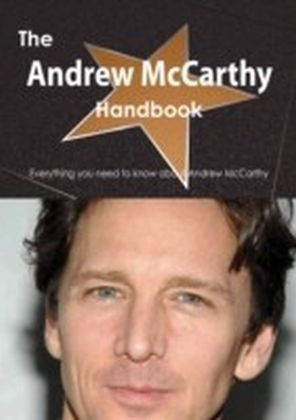 Andrew McCarthy Handbook - Everything you need to know about Andrew McCarthy