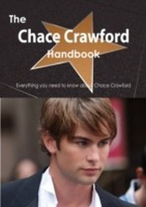 Chace Crawford Handbook - Everything you need to know about Chace Crawford