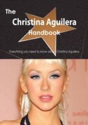 Christina Aguilera Handbook - Everything you need to know about Christina Aguilera