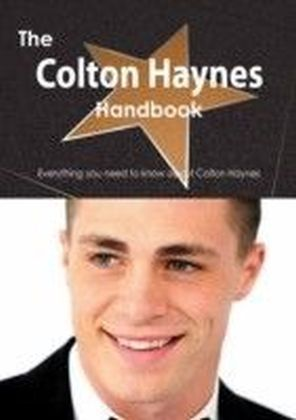 Colton Haynes Handbook - Everything you need to know about Colton Haynes