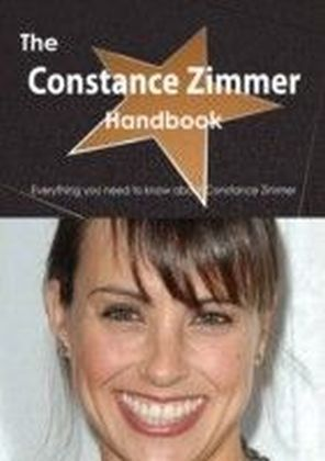 Constance Zimmer Handbook - Everything you need to know about Constance Zimmer