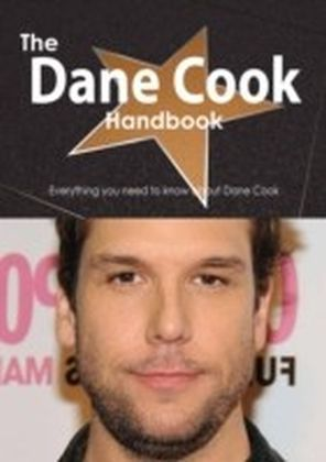 Dane Cook Handbook - Everything you need to know about Dane Cook