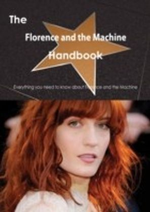 Florence and the Machine Handbook - Everything you need to know about Florence and the Machine