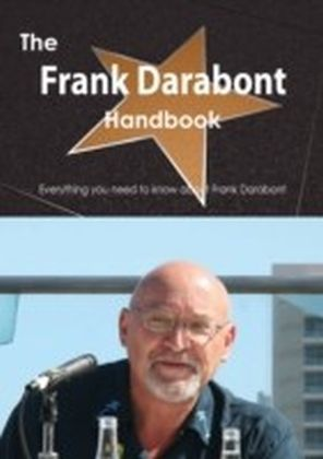 Frank Darabont Handbook - Everything you need to know about Frank Darabont