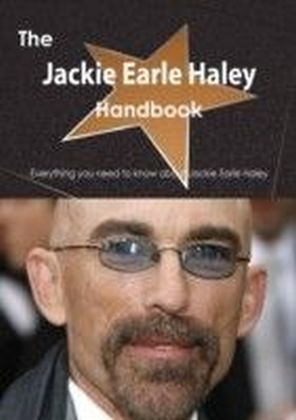 Jackie Earle Haley Handbook - Everything you need to know about Jackie Earle Haley