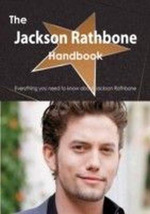 Jackson Rathbone Handbook - Everything you need to know about Jackson Rathbone