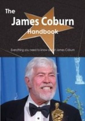 James Coburn Handbook - Everything you need to know about James Coburn