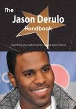 Jason Derulo Handbook - Everything you need to know about Jason Derulo