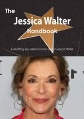 Jessica Walter Handbook - Everything you need to know about Jessica Walter