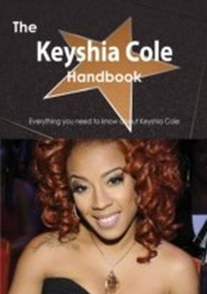Keyshia Cole Handbook - Everything you need to know about Keyshia Cole