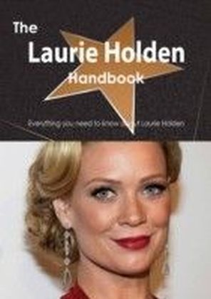 Laurie Holden Handbook - Everything you need to know about Laurie Holden