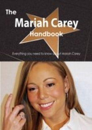 Mariah Carey Handbook - Everything you need to know about Mariah Carey