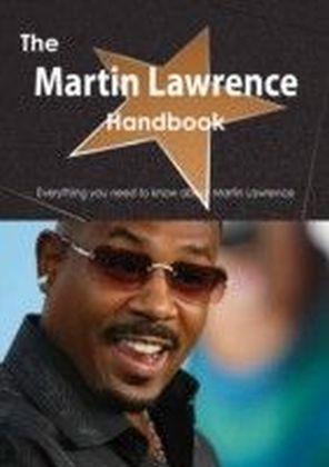 Martin Lawrence Handbook - Everything you need to know about Martin Lawrence