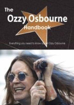 Ozzy Osbourne Handbook - Everything you need to know about Ozzy Osbourne